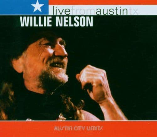 Willie Nelson<br>Live From Austin TX<br>CD,